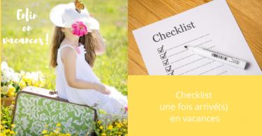 Chiny Embarcadere 56 Checklist arrivée en vacances
